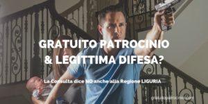 CONSULTA: NO A LIGURIA PER GRATUITO PATROCINIO